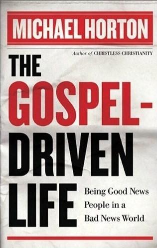 Gospel Driven Life