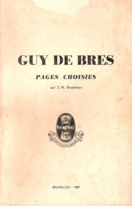 Guy de Bres -- Pages Choisies