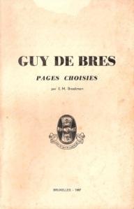 Guy de Bres -- Pages Choisies