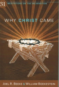 Why Christ Came